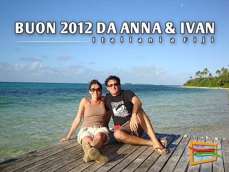 Buon 2012 da Anna e Ivan, gli Italiani a Fiji